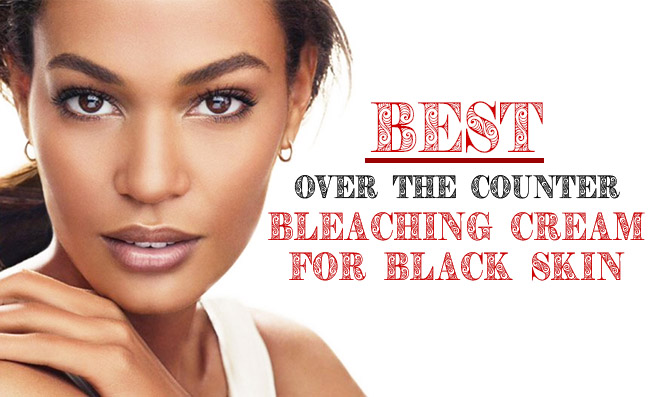 Bleaching Cream for Black Skin Reviews