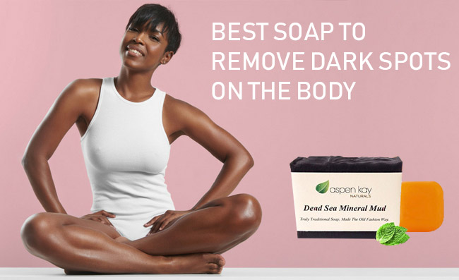 Best Soap to Remove Dark Spots On the Body Reviews