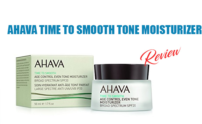 Ahava Time to Smooth Tone Moisturizer Review